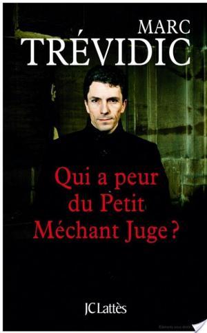 Affiche Qui a peur du petit méchant juge ?