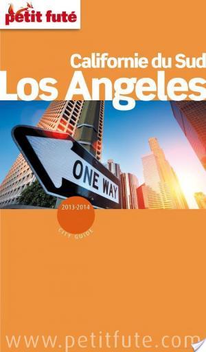 Affiche Los Angeles - Californie du Sud 2013-2014 Petit Futé (avec cartes, photos + avis des lecteurs)