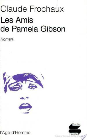 Affiche Les amis de Pamela Gibson