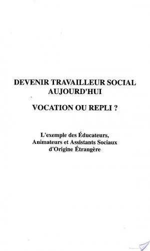 Affiche DEVENIR TRAVAILLEUR SOCIAL AUJOURD'HUI