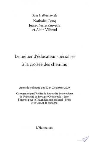 Affiche Le métier d'éducateur spécialisé à la croisée des chemins