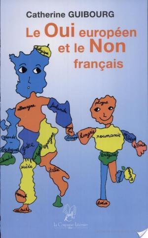 Affiche Le oui européen et le non français