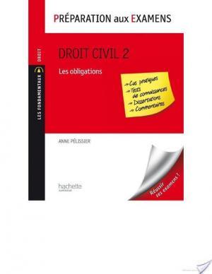 Affiche Droit civil - Tome 2 : Les obligations - Préparation aux examens