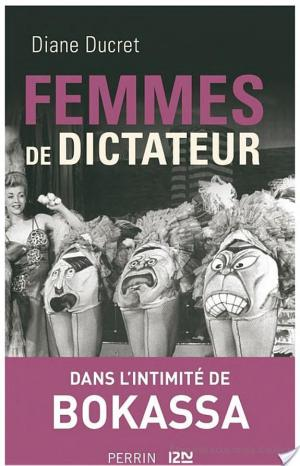 Affiche Femmes de dictateur - Bokassa