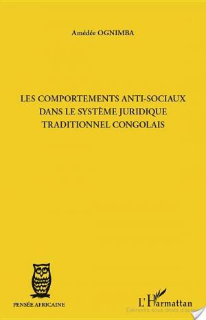 Affiche Les comportements anti-sociaux dans le systèmes juridique traditionnel congolais