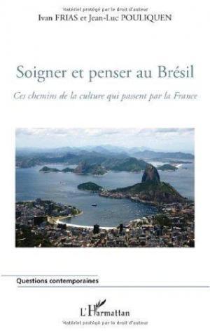Affiche Soigner et penser au Brésil