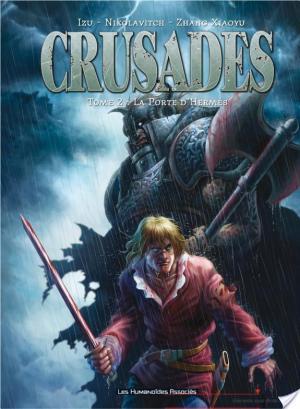 Affiche Crusades T2 : La Porte d'Hermès
