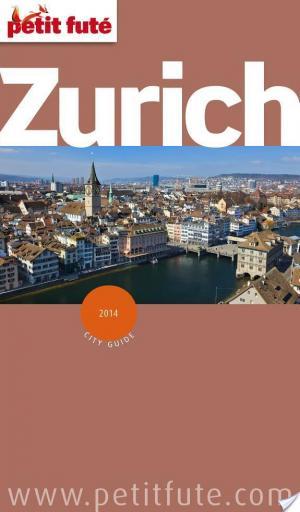 Affiche Zurich 2014 Petit Futé (avec cartes, photos + avis des lecteurs)