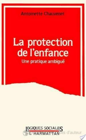 Affiche LA PROTECTION DE L'ENFANCE