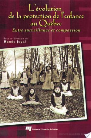 Affiche L' Évolution de la Protection de L'Enfance au Québec