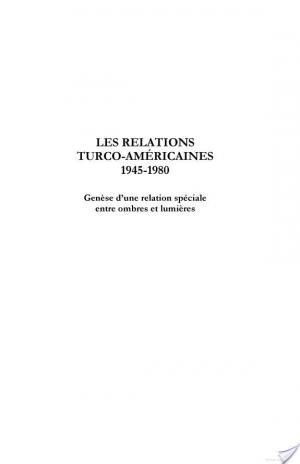 Affiche Les relations turco-américaines, 1945 - 1980