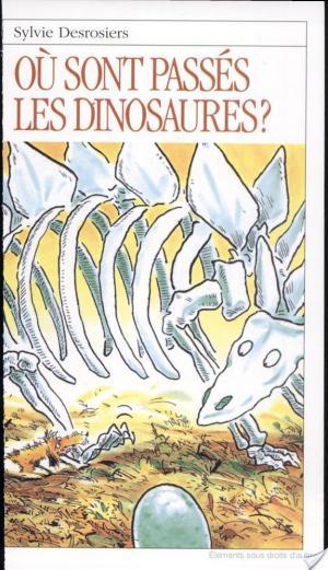 Affiche Où sont passés les dinosaures