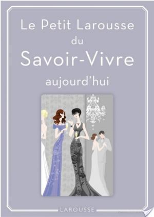 Affiche Petit Larousse du Savoir-Vivre