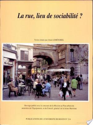 Affiche Rue, lieu de sociabilité ? (La)