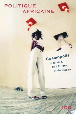 Affiche POLITIQUE AFRICAINE N-100. Cosmopolis de la ville, de l'Afrique et du monde