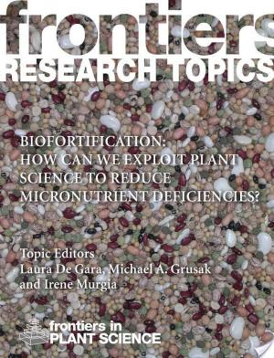 Affiche Biofortification: how can we exploit plant science to reduce micronutrient deficiencies?