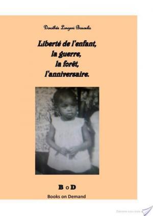 Affiche Liberté de l'enfant, la guerre, la forêt, l'anniversaire