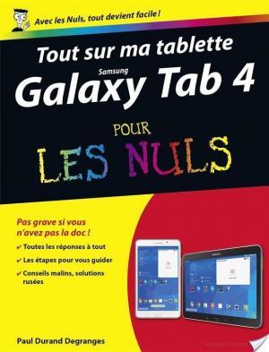 Affiche Tout sur ma tablette Samsung Galaxy Tab 4 Pour les Nuls