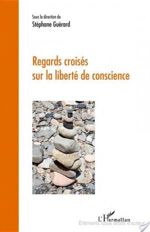 Affiche Regards croisés sur la liberté de conscience