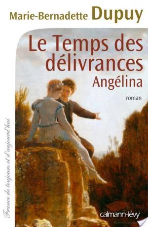 Affiche Le Temps des délivrances - Angelina