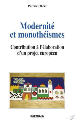 Affiche Modernité et monothéismes