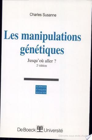 Affiche Les manipulations génétiques