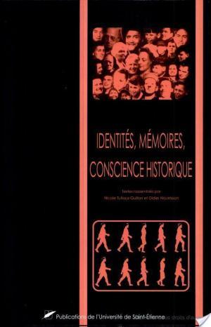 Affiche Identités, mémoires, conscience historique