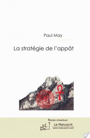Affiche La Stratégie de l'Appât