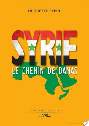 Affiche Syrie le chemin de Damas