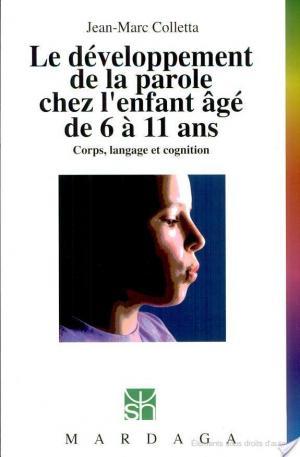 Affiche Le développement de la parole chez l'enfant âgé de 6 à 11 ans