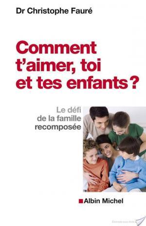 Affiche Comment t'aimer, toi et tes enfants ?