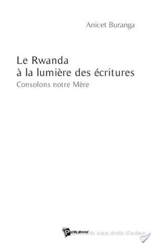 Affiche Le Rwanda à la lumière des écritures