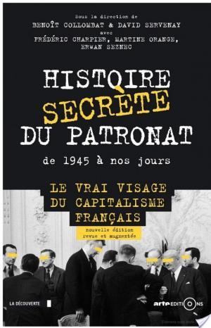 Affiche Histoire secrète du patronat de 1945 à nos jours