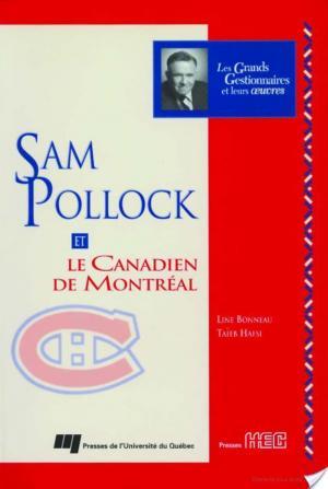 Affiche Sam Pollock et le Canadien de Montréal