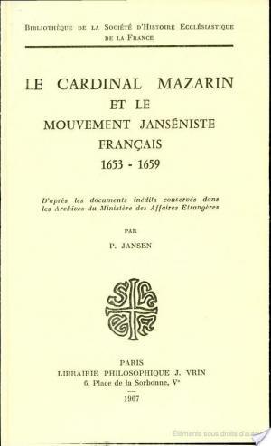 Affiche Le Cardinal Mazarin et le mouvement janséniste français, 1653-1659
