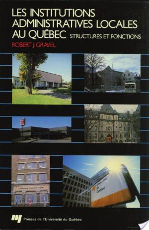 Affiche Les Institutions Administratives Locales et Régionales au Québec
