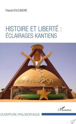 Affiche Histoire et liberté : éclairages kantiens