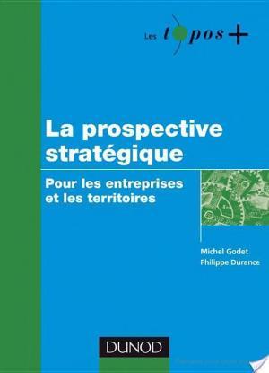 Affiche La prospective stratégique - Pour les entreprises et les territoires