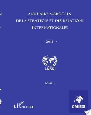 Affiche Annuaire marocain de la stratégie et des relations internationales 2012