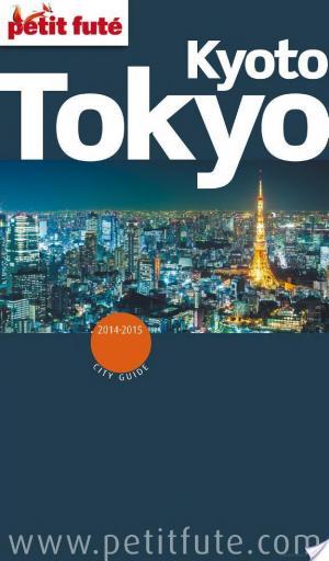 Affiche Tokyo - Kyoto 2014-2015 Petit Futé (avec cartes, photos + avis des lecteurs)