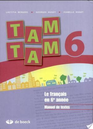 Affiche Tam Tam 6 – Le français en 6e année