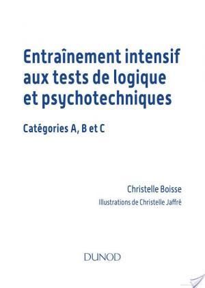 Affiche Entrainement intensif aux tests de logique et psychotechniques - 2e éd.