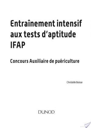 Affiche Tout l'entraînement intensif aux tests d'aptitude IFAP - 2e éd.