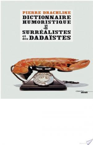 Affiche Dictionnaire humoristique de A à Z des surréalistes et des dadaïstes