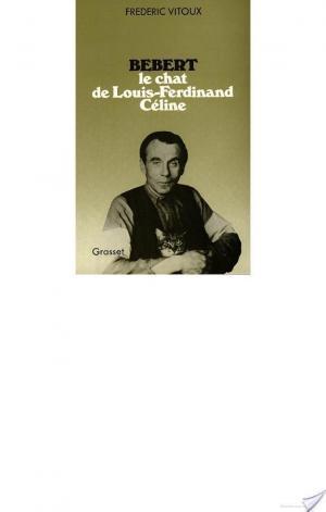 Affiche Bébert, le chat de Louis-Ferdinand Céline