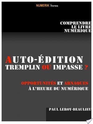 Affiche Auto-édition, tremplin ou impasse ?