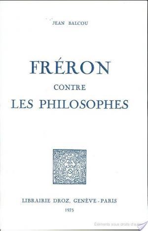 Affiche Fréron contre les philosophes