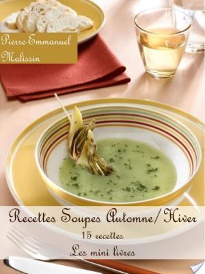 Affiche Soupes Automne/Hiver 15 recettes