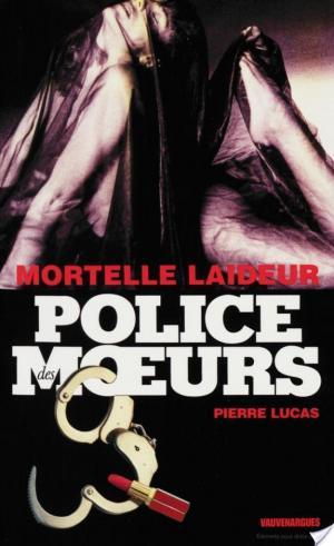 Affiche Police des moeurs no214 Mortelle laideur