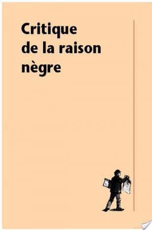 Affiche Critique de la raison nègre